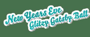 New Years Eve Glitzy Gatsby Ball